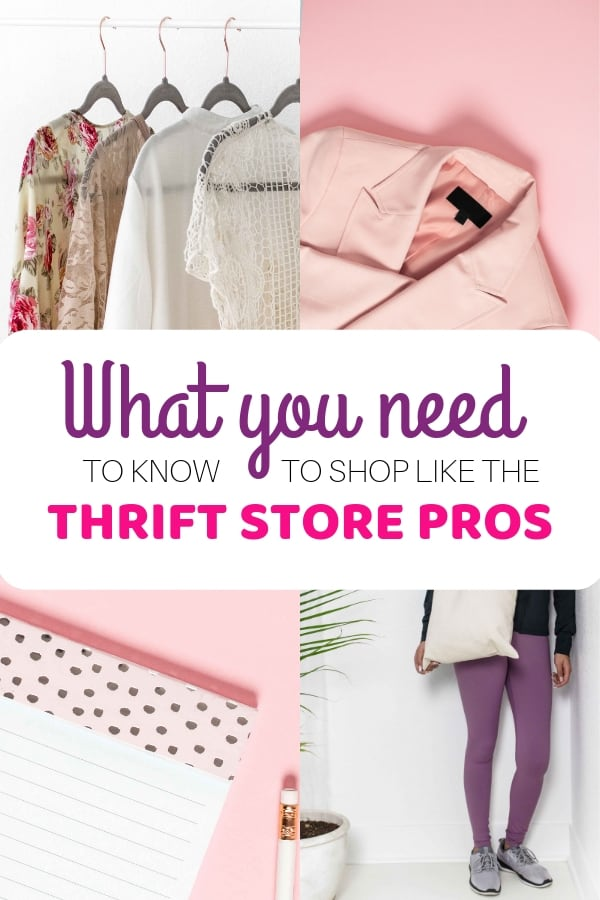 WHAT YOU NEED TO KNOW TO GO THRIFTING LIKE THE PROS