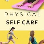 Physical Self Care